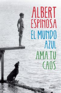 MUNDO AZUL, EL - AMA TU CAOS