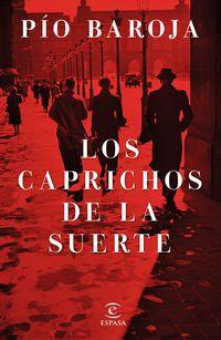 CAPRICHOS DE LA SUERTE, LOS