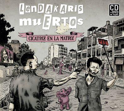 "Lendakaris muertos ""Cicatriz en la Matrix"" Firma de discos."