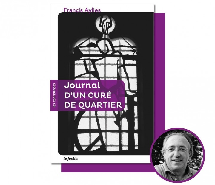 "Francis Aylies ""Journal D'UN CURÉ DE QUARTIER"" Rencontre"