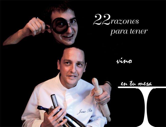 """Jesús  Petri  e  Iñaki  Andradas  """"22  razones  para  tener  vino  en  tu  mesa""""  Presentación  del  libro."""