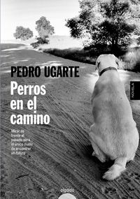 Perros en el camino