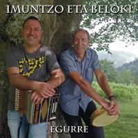 Imuntzo eta Beloki - Egurre