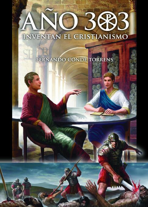 """Fernando  Conde  Torrens  """"Año  303.  Inventan  el  Cristianismo""""  Rueda  de  prensa."""
