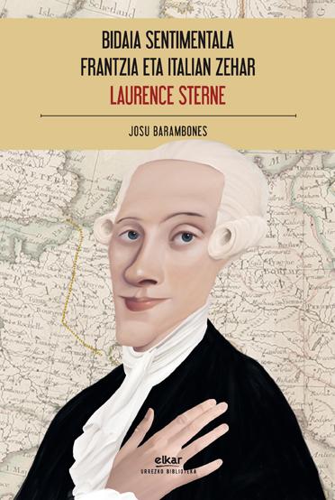 Laurence Sterneren 'Bidaia sentimentala Frantzia eta Italian zehar' eta Giorgio Bassaniren 'Finzi_Continitarren lorategia' Prentsaurrekoa