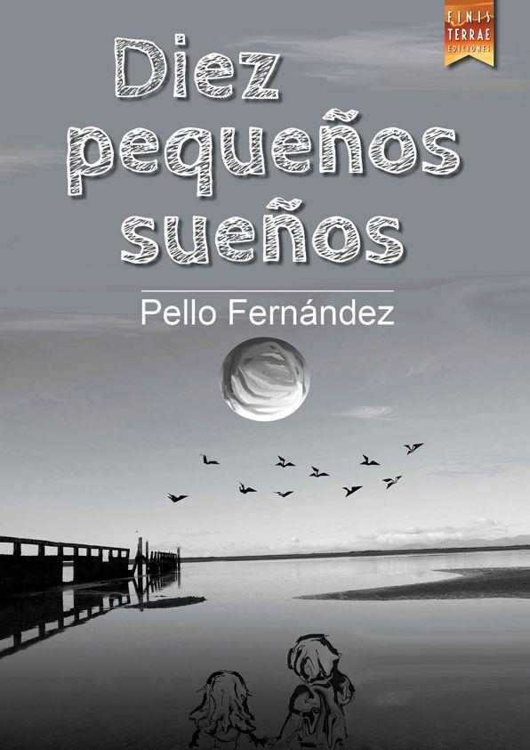 Pello Fernández 'Diez pequeños sueños' Presentación del libro.