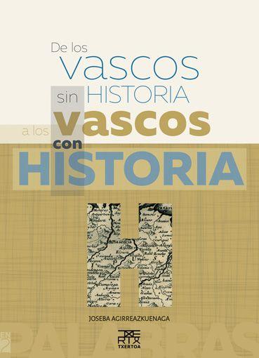 Joseba  Agirreazkuenaga  'De  los  vascos  sin  historia  a  los  vascos  con  historia'  Solasaldia.