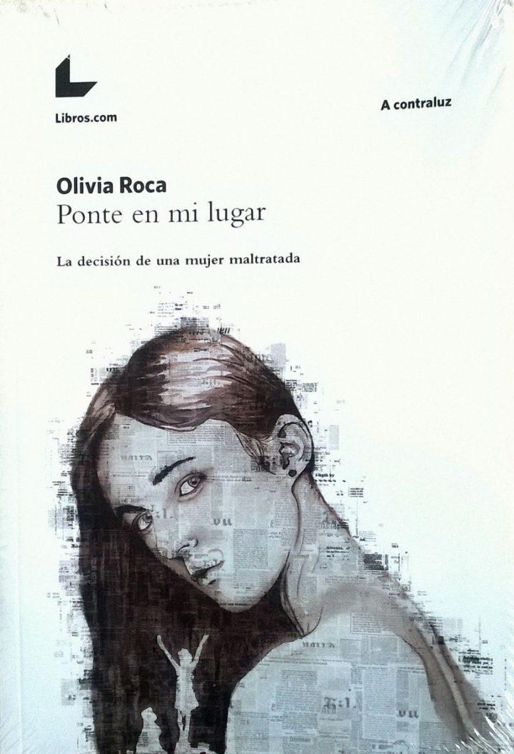 Olivia Roca 'Ponte en mi lugar' Presentación del libro + tertulia.