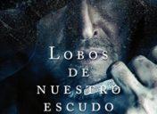 """Primer  capítulo  de  """"Lobos  de  nuestro  escudo""""  de  Pedro  Zarrabeitia"""