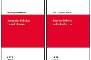 Iñaki Lasagabaster 'Zuzenbide publikoa Euskal Herrian' Liburu aurkezpena + solasaldia. @ elkar aretoa Bilbo (Licenciado Poza 14)