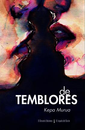 Kepa Murua 'De temblores' Presentación del libro + tertulia.