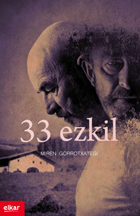 33 EZKIL (ZUBIKARAI SARIA 2015)