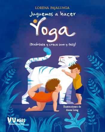 'Juguemos a hacer Yoga' Sesión de Yoga para niños y niñas.
