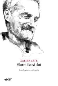 Xabier Lete 'Elurra ikusi dut. Koldo Izagirreren antologia bat' Prentsaurrekoa.