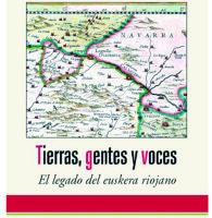 Eduardo Aznar Martínez 'Tierra, gentes y voces. El legado del euskera riojano' Prentsaurrekoa. @ elkar aretoa (Comedias 14)