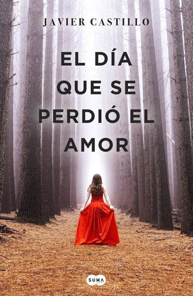 Javier  Castillo  'El  día  que  se  perdió  el  amor'  Presentación  del  libro  +  tertulia.