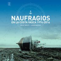 Ana Mª Benito y Javier Mazpule 'Naufragios en la Costa Vasca 1976 - 2016' Tertulia. @ Alondegia (Getaria)