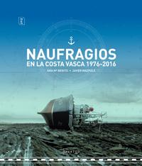 Ana Mª Benito y Javier Mazpule 'Naufragios en la Costa Vasca 1976 - 2016' Tertulia.