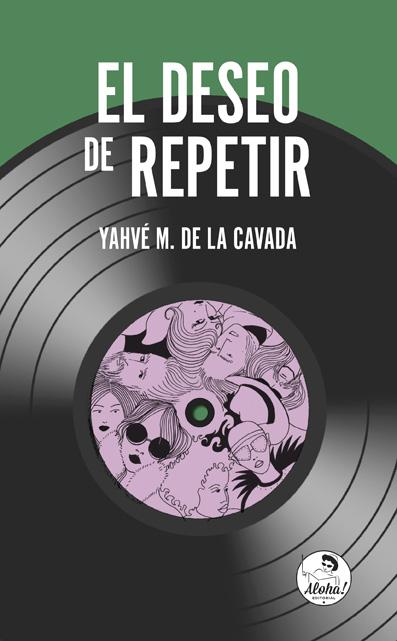 Yahvé  M.  de  la  Cavada  'El  deseo  de  repetir'  Presentación  del  libro.