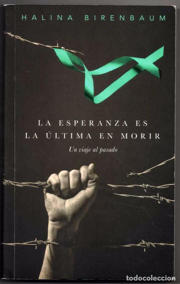 Halina  Birenbaum.  Superviviente  de  Auschwitz.  'La  esperanza  es  la  última  en  morir'  Presentación  del  libro.