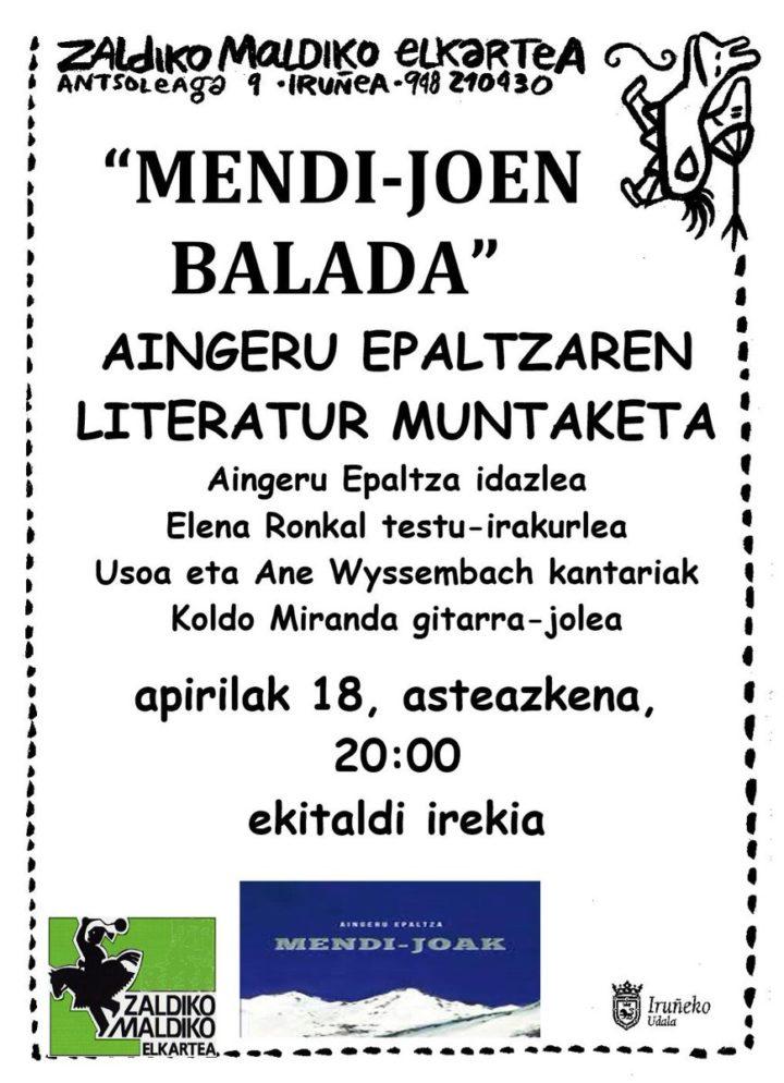 """""""Mendi-joen  balada"""",  Aingeru  Epaltzaren  literatur  muntaketa  Zaldiko  Maldikon"""