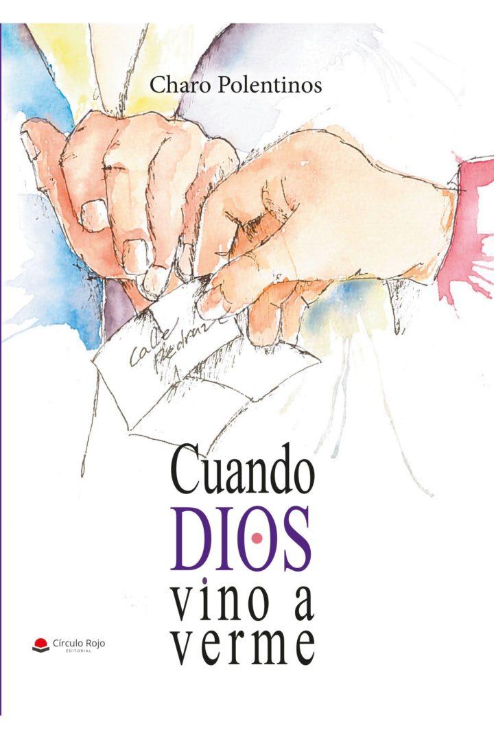 Charo  Polentinos  'Cuando  Dios  vino  a  verme'  Presentación  del  libro.