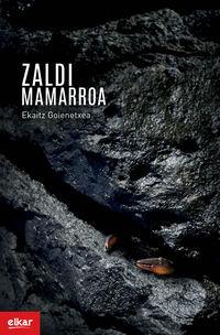 ZALDI MAMARROA (XIX. IGARTZA SARIA)