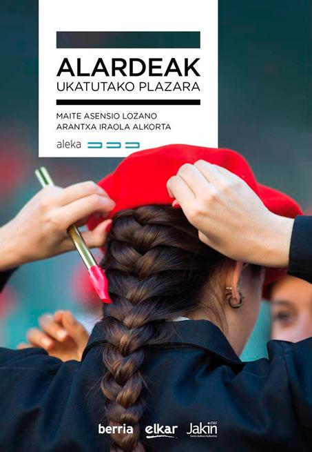 Maite Asensio eta Arantxa Iraola 'Alardeak, ukatutako plazara' aurkezpena