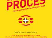 """Prólogo  del  libro  """"Miradas  en  torno  al  procés""""  de  Ramón  Zallo  Elgezabal  y  Txema  García  Paredes"""