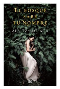 Alaitz Leceaga 'El bosque sabe tu nombre' Presentación del libro.