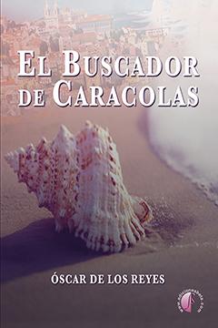 Óscar de los Reyes 'El buscador de caracolas' Presentación del libro.