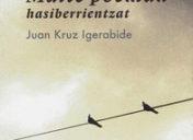 """Josune  Larrañagaren  liburu  gomendioa:  Juan  Kruz  Igerabideren  """"Maite  poemak  hasiberrientzat"""""""