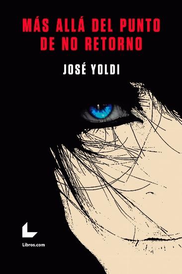 José Yoldi 'Más allá del punto de no retorno' Presentación del libro.