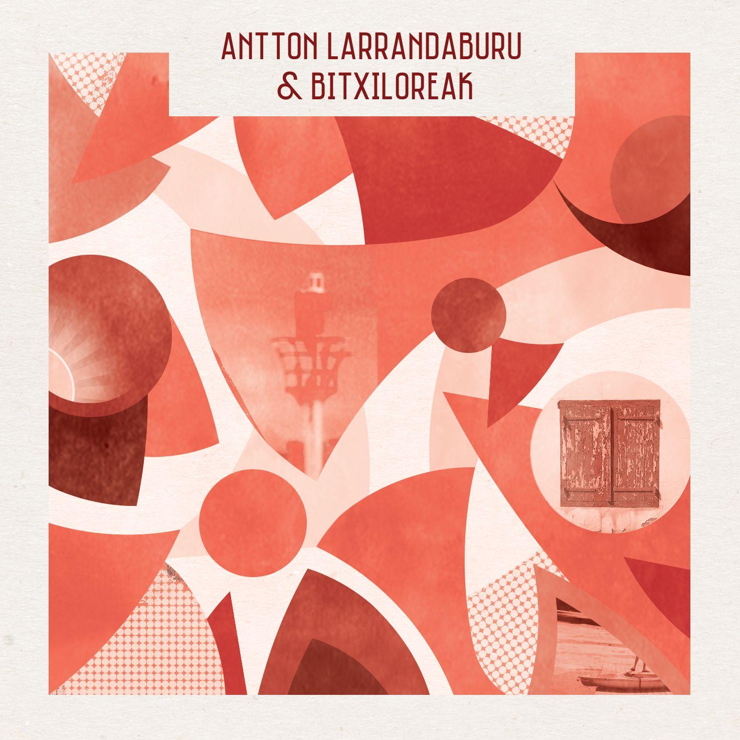 Antton Larrandaburu & bitxiloreak. Emanaldi akustikoa.