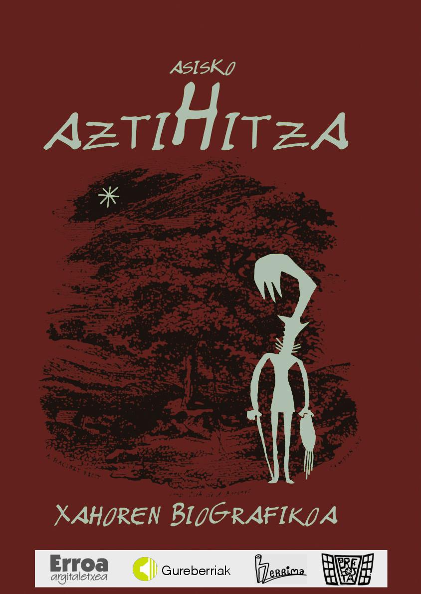 Asisko 'Aztihitza, Xahoren biografia' Sinaketa