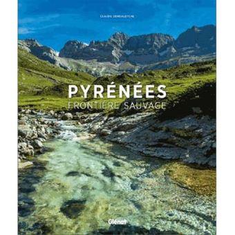 Claude Dendaletche 'Pyrénées frontière sauvage' Sinaketa