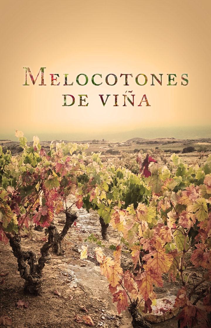 """Lola  López  de  Lacalle,    """"Melocotones  de  viña"""""""