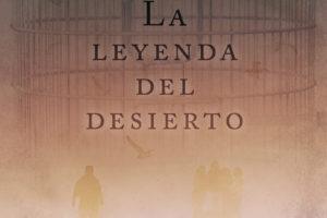 """Carlos Egia, """"La leyenda del desierto"""", Presentación"""