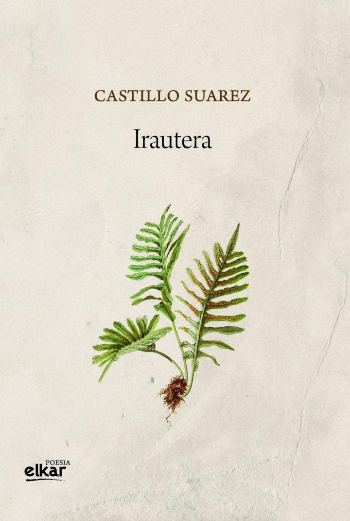 """Castillo  Suarez,  """"Irautera"""",  Prentsaurrekoa"""