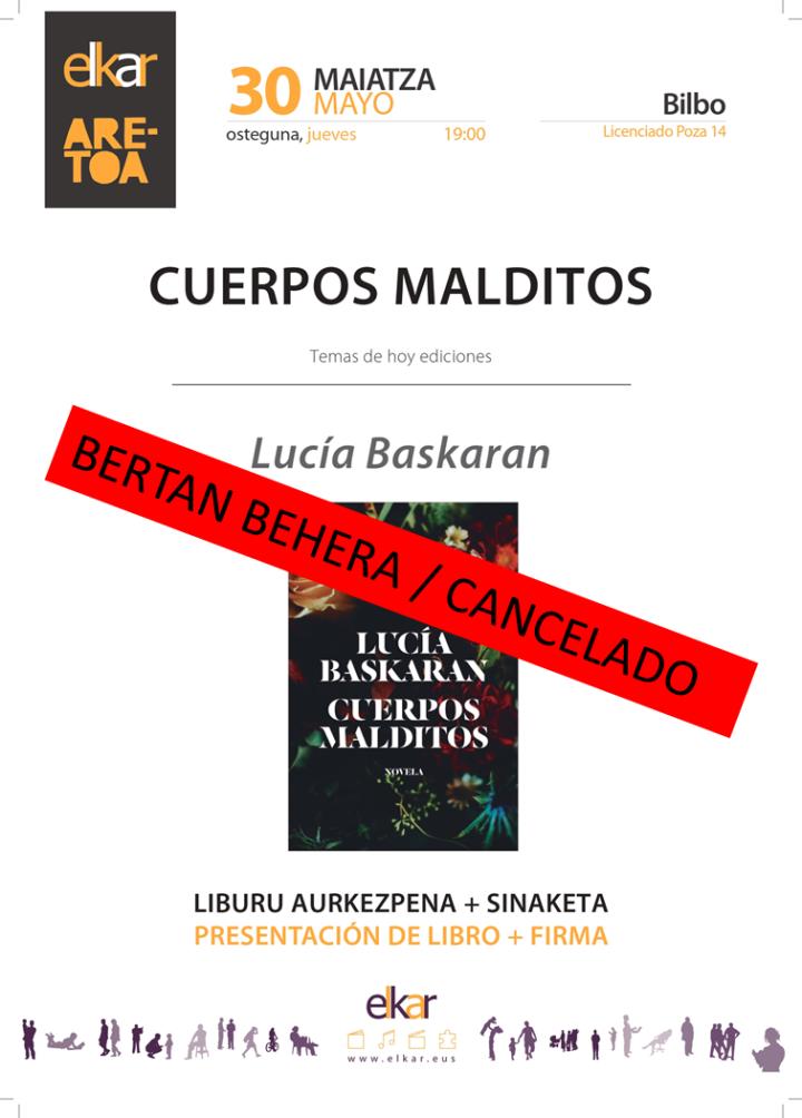 Lucía  Baskaran  'Cuerpos  Malditos'  Presentación  de  libro  +  firma