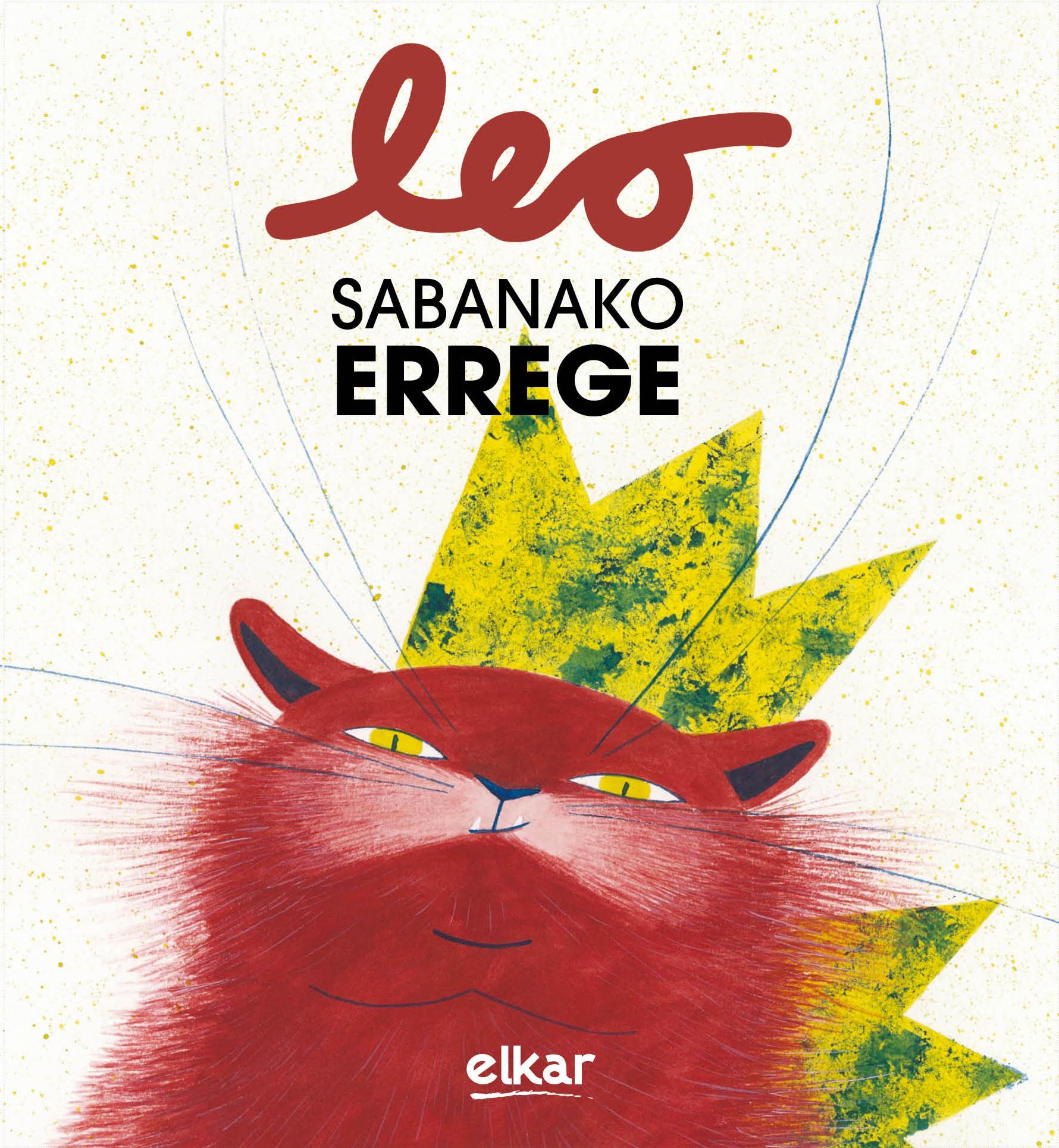 Leo Sabanako errege. MIkel Gurrutxaga/Maite Gurrutxaga. Prentsaurrekoa