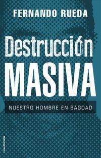 """Fernando Rueda """"Destrucción masiva"""" PRESENTACIÓN DE LIBRO"""