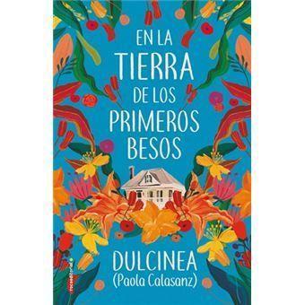 SUSPENDIDO: Dulcinea 'En la tierra de los primeros besos' Presentación de libro