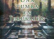 """Primer  capítulo  de  """"Una  tumba  en  Jerusalén""""  de  José  Javier  Abasolo"""