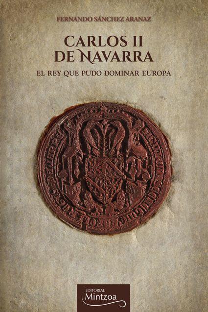 """Fernando Sanchez Aranaz """"CARLOS II DE NAVARRA """"El rey que pudo dominar Europa"""" RUEDA DE PRENSA"""