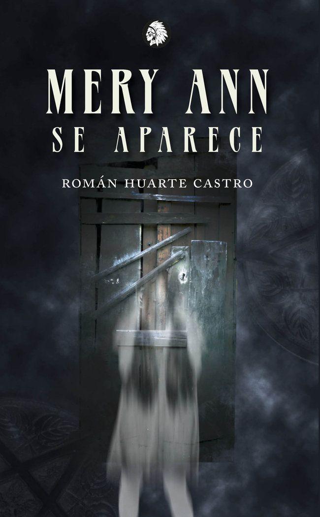 "Román  Huarte  Castro  ""Mery  Ann  se  aparece""  FIRMA  DE  LIBROS"