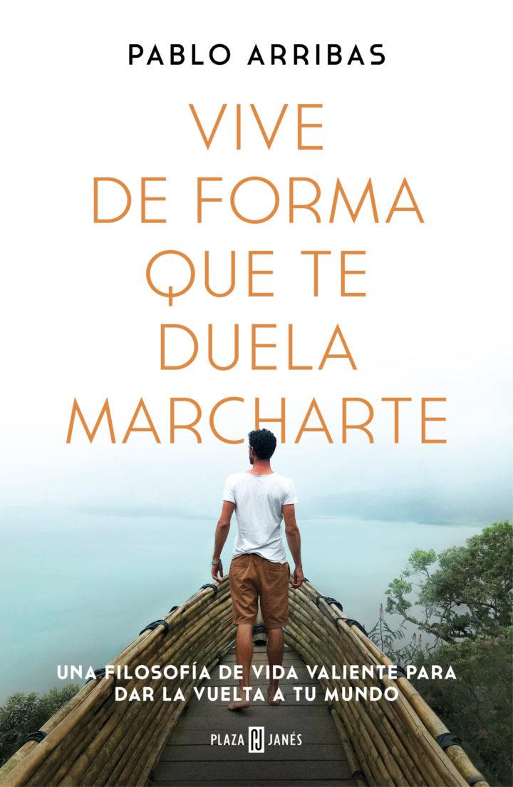 """Pablo  Arriba  """"Vive  de  forma  que  te  duela  marcharte""""  FIRMA  DE  LIBROS  Y  PRESENTACIÓN"""