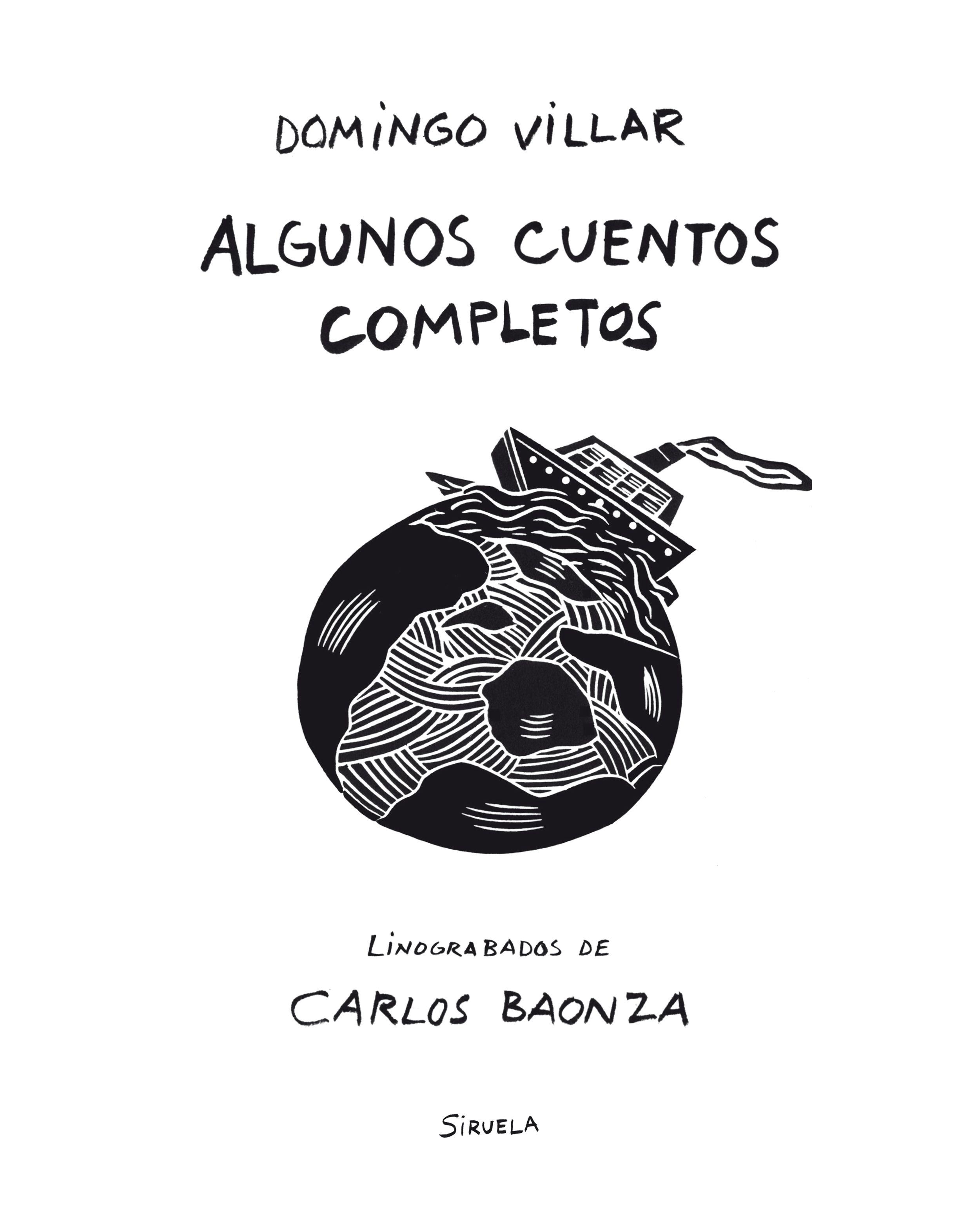 """Domingo Villar """"Algunos cuentos completos"""" PRESENTACIÓN"""